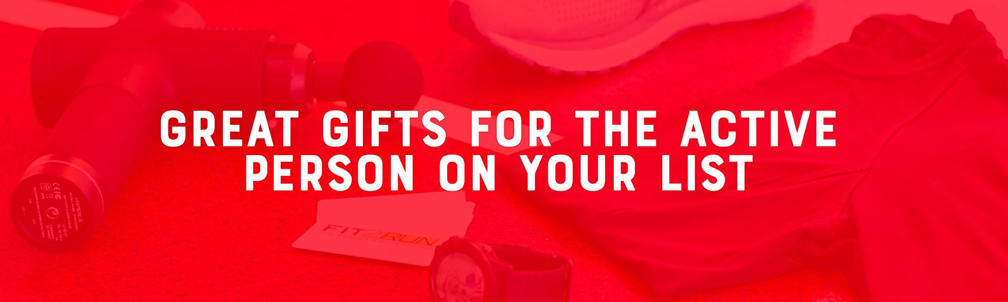 This Season's Top Gifts for the Active Person on Your List