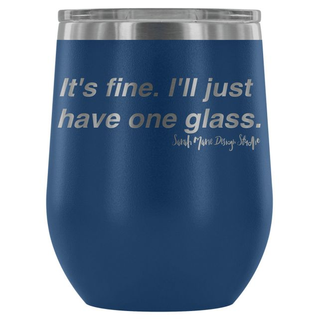 Sarah Marie Just One Glass - Wine Tumbler