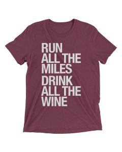 Sarah Marie Unisex Run Drink Wine Shortsleeve
