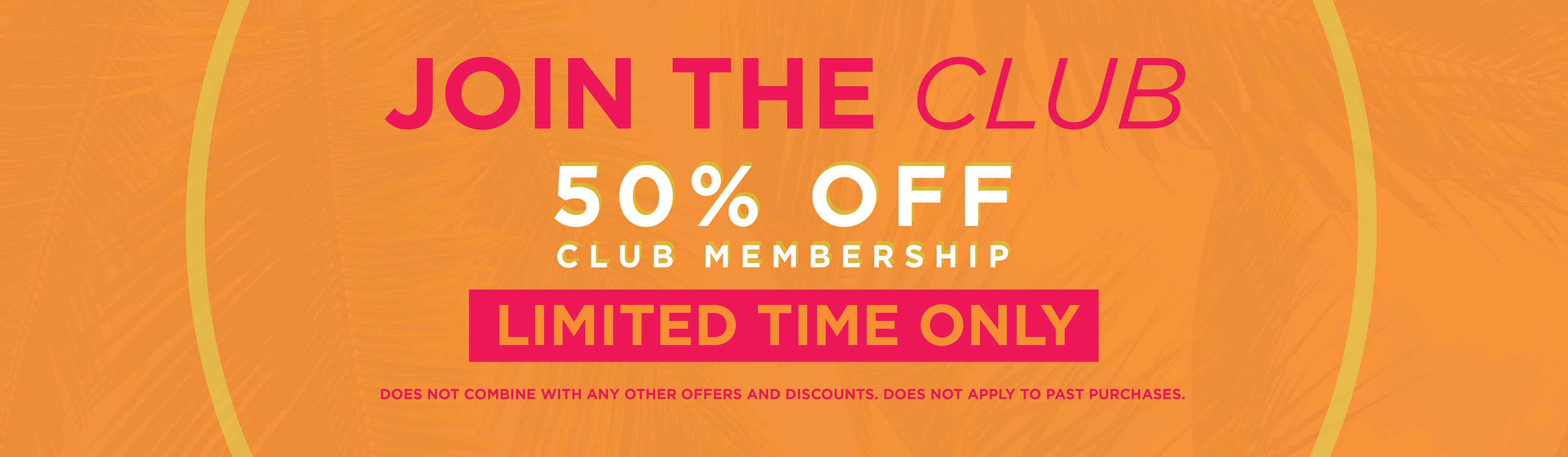 Join the Club for Only $15