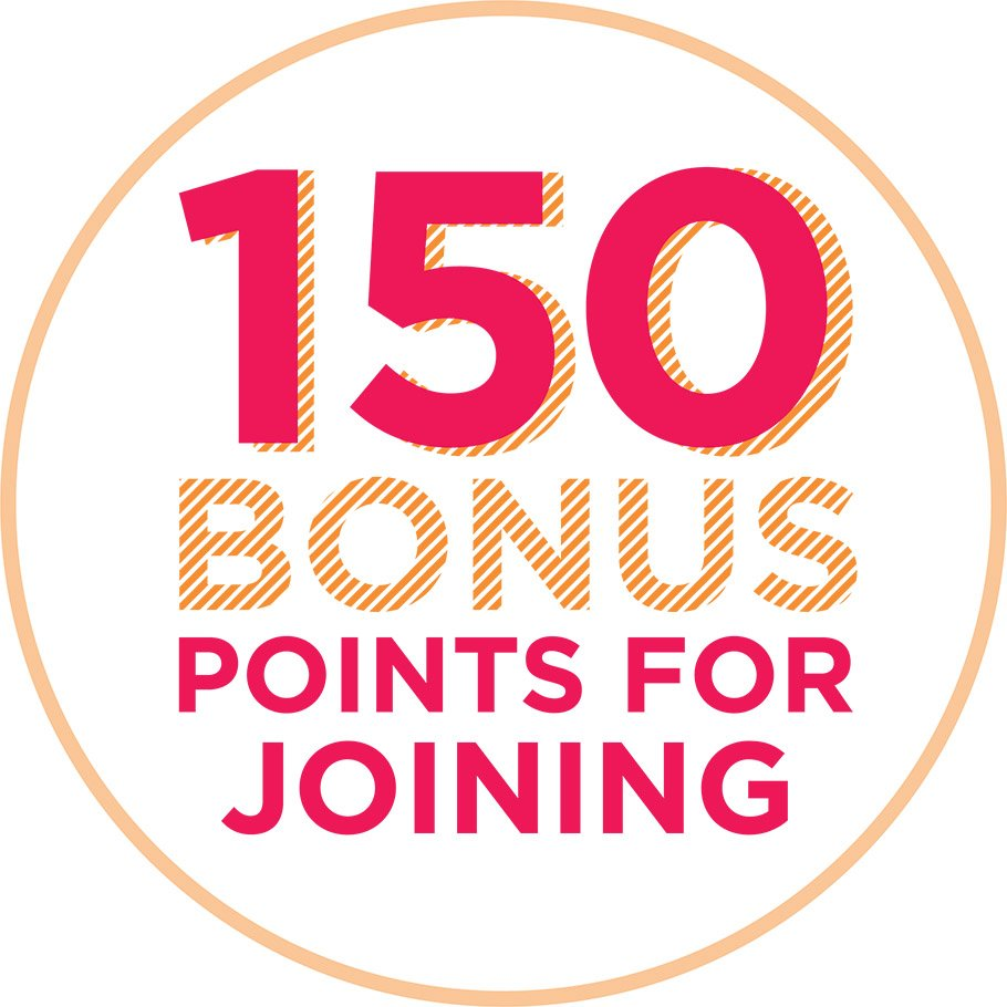 150 Bonus Points for Joining the Club