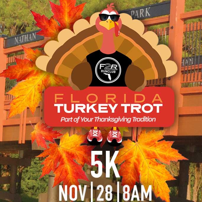 Sign up for the Florida Turkey Trot 5k