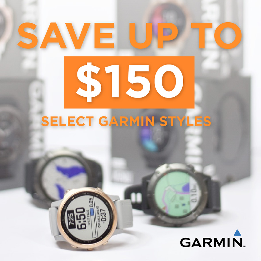 Save up to $150 on Select Garmin Watches
